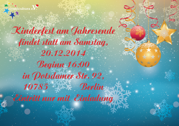 omnicultura e.V. Kinderfest am Jahresende 2014 Berlin - Einladung - Weinachtsfest